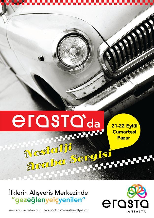 21-22 Eylül Cumartesi günü nostalji arabalardan oluşan sergimize tüm ziyaretçilerimizi bekliyoruz! #erastaavm #erastaantalya #etkinlik