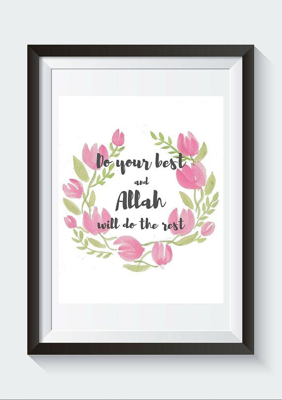 Instant Digital Download Do Your Best and Allah by SnowpeaDesign