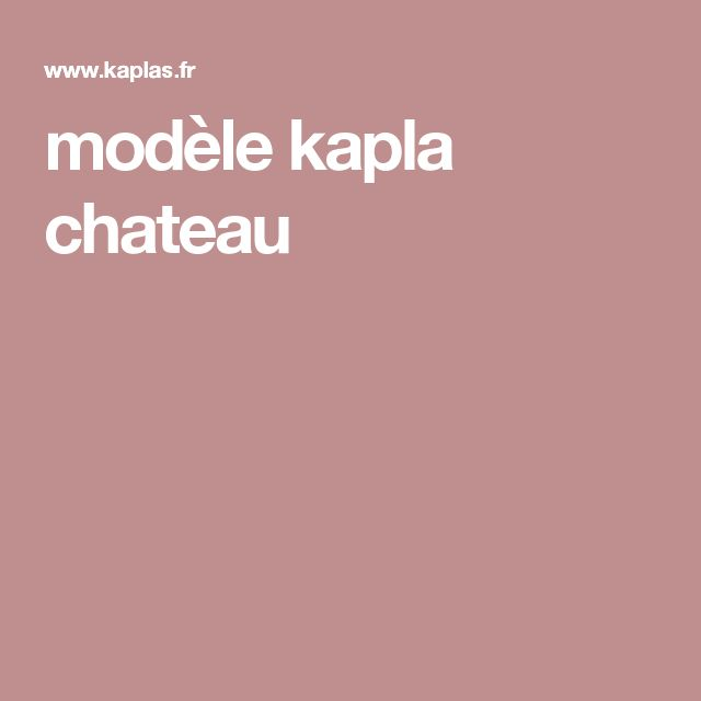 les 25 meilleures id es de la cat gorie kapla sur pinterest modele kapla mod le figure et. Black Bedroom Furniture Sets. Home Design Ideas