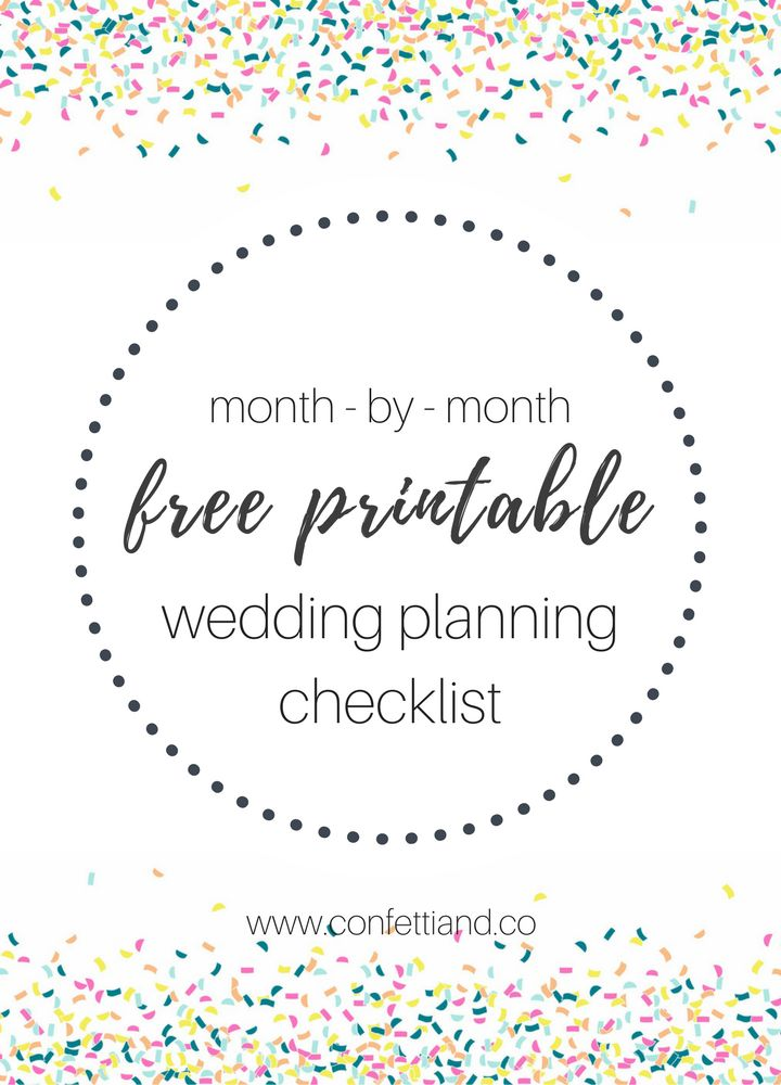 Free Printable month by month wedding planning checklist from www.confettiand.co!