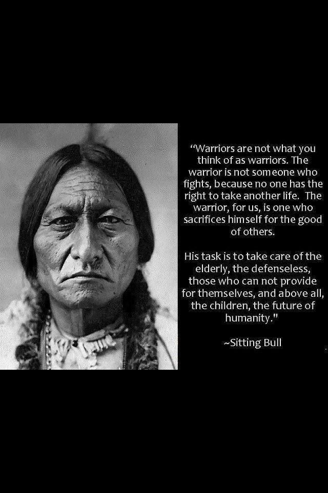 Sitting Bull Warriors Quote