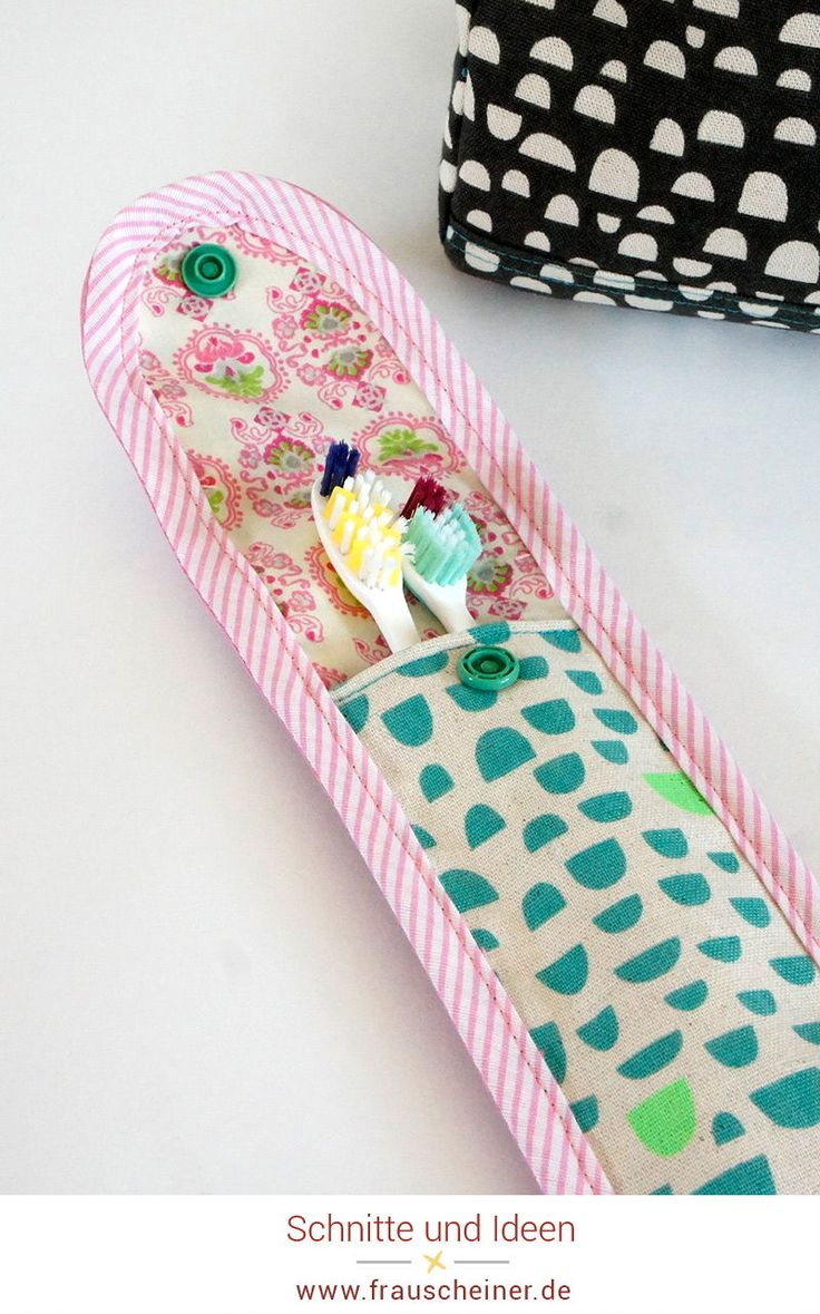 Toothbrush case sewing, pattern and sewing instructions for travel and vacation …   – NÄHEN: Ideen auf meinem Blog