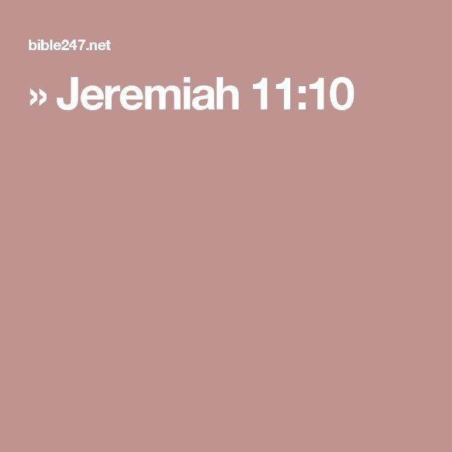 » Jeremiah 11:10