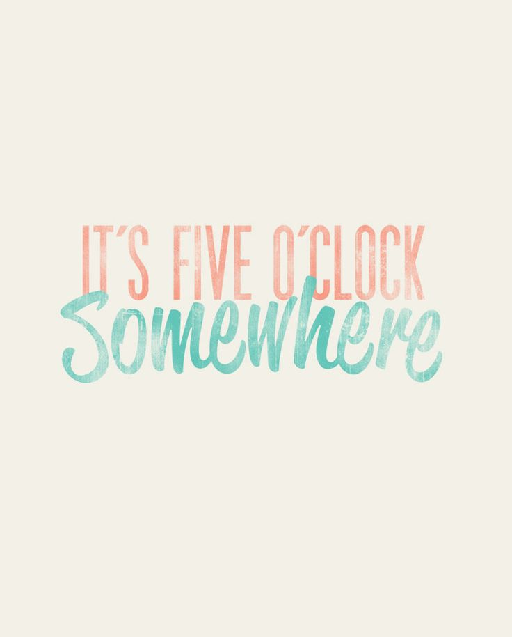 It's FIve O'Clock Somewhere~ Alan Jackson & Jimmy Buffett--------------Rustic - Beachy - 8x10 Typographic Art Print - Country Song Lyrics. $12.00, via Etsy.