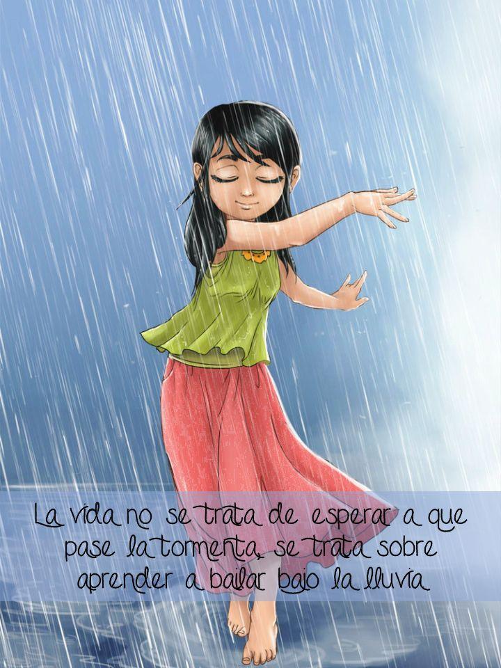 "Siente Tu Alma I Sabiduría para el Alma ® I www.sientetualma.com  ""La vida no se trata de esperar a que pase la tormenta, se trata sobre, aprender a bailar bajo la lluvia."""