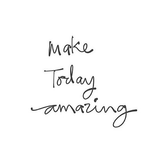 Everyday I wake up and tell myself it's going to be the best day ever. Of course not everyday can be the best day, but it never hurts to be optimistic!