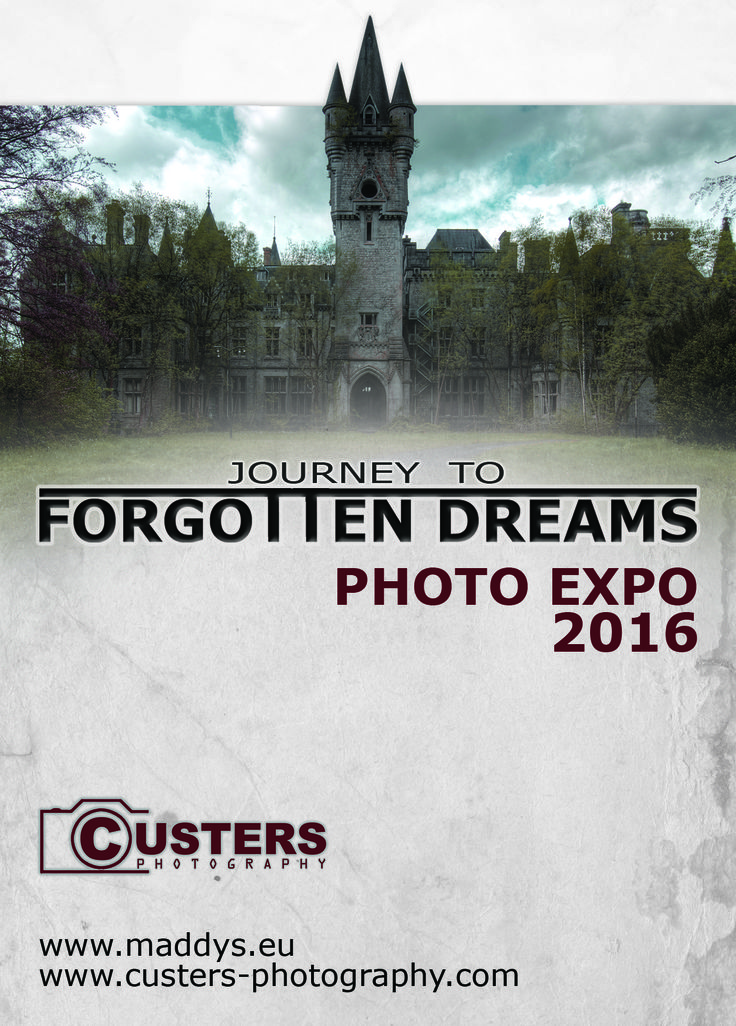 FORGOTTEN DREAMS. photo expo 2016. Check for dates at the website of Custers Photography