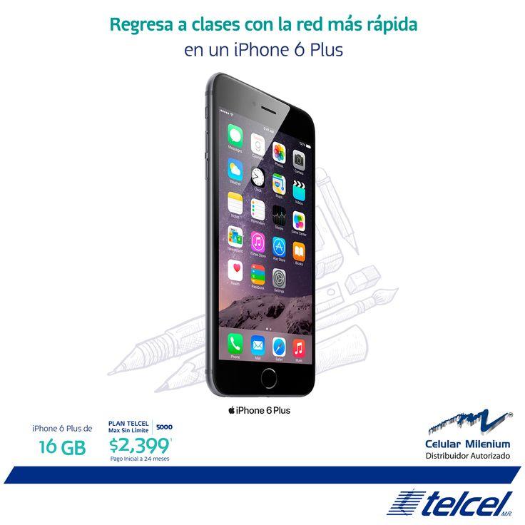 Es momento de estrenar un iPhone 6 Plus de 16GB en el Plan Telcel Max Sin Límite 5000 a 24 meses con pago inicial de $2,399.