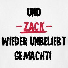 Und ZACK wieder unbeliebt gemachtT-Shirts.