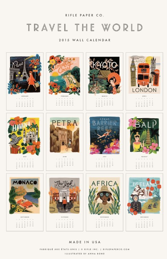 Dreaming of far away places with the 2015 Travel Poster Calendar, designed by Anna Bond for Rifle Paper Co.