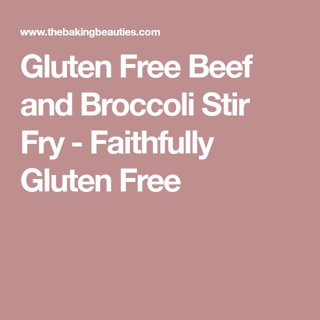 Gluten Free Beef and Broccoli Stir Fry - Faithfully Gluten Free