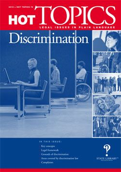 When is unfair treatment actually unlawful discrimination?    This Hot Topics looks at how the law defines discrimination, and details the areas covered by anti-discrimination law and the 'grounds' of discrimination.    Looks at sources of anti-discrimination law internationally and in Australia and how to make complaints. Hot Topics is published by the Legal Information Access Centre (LIAC), State Library of NSW - visit our website: http://www.legalanswers.sl.nsw.gov.au