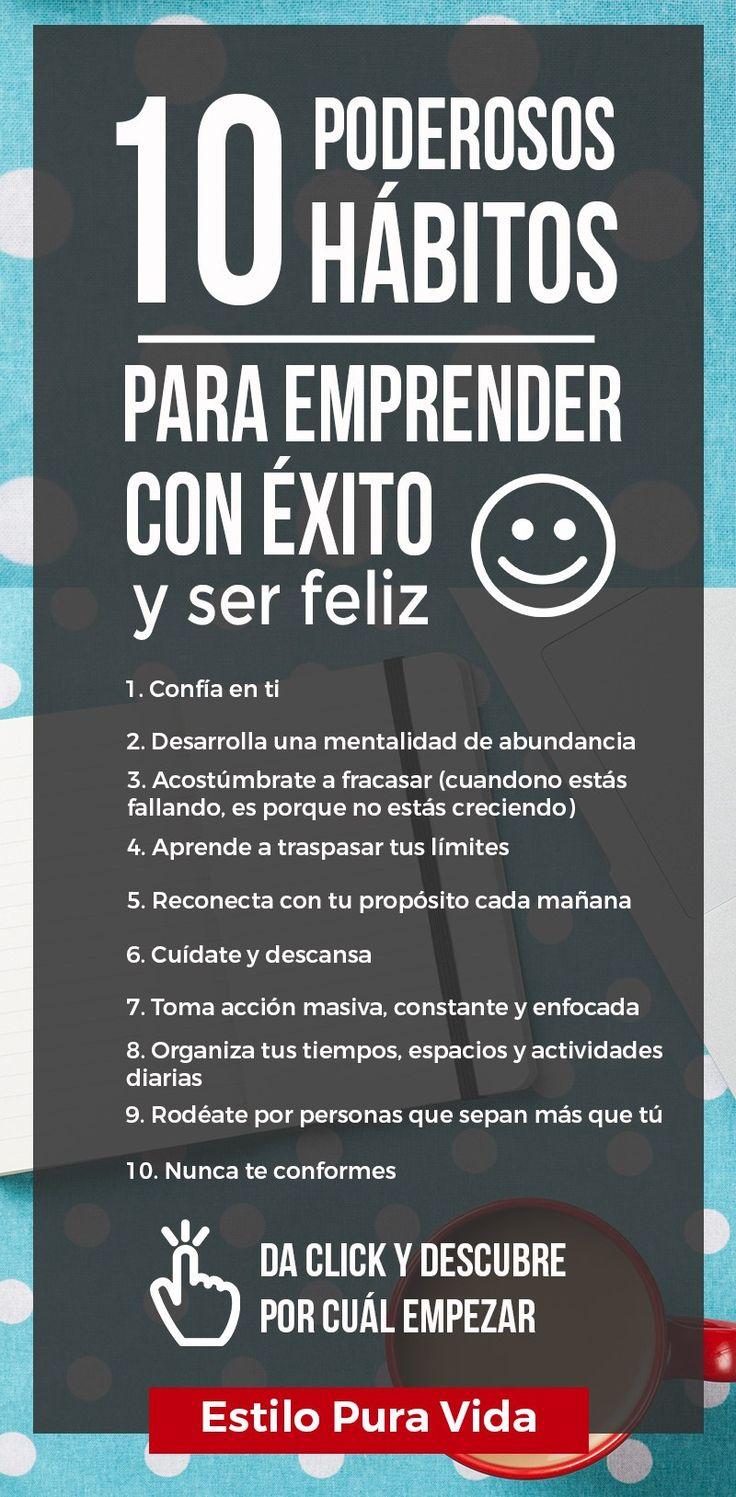 Sé una emprendedora exitosa y feliz. Consigue el negocio y estilo de vida que sueñas. Hay 10 poderosos hábitos que te ayudarán, descubre cuáles son.