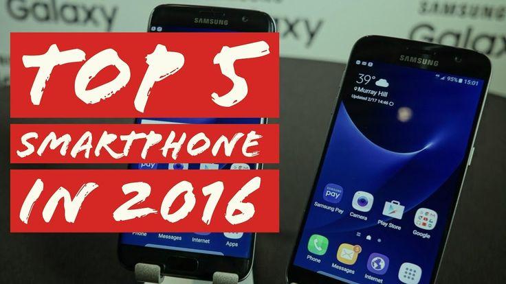 TOP 5 Smartphone in 2016 - BEST FLAGSHIP