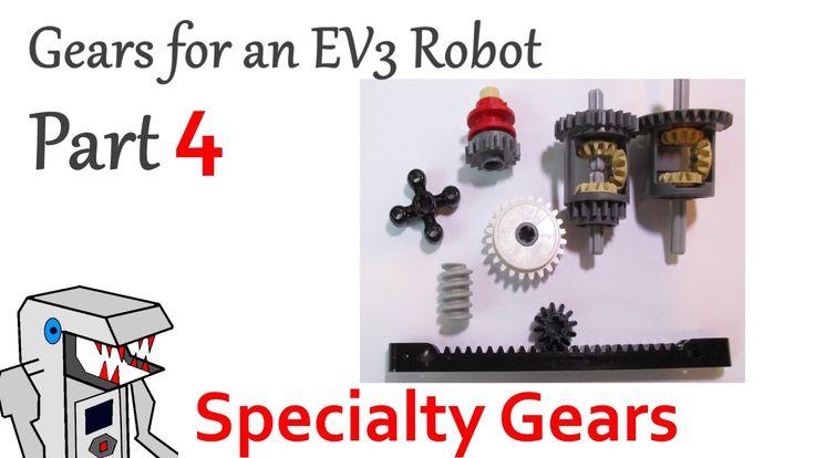 LEGO Gears for EV3 Robots Part 4: Specialty Gears
