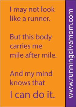 Motivational running quotes. Run like a girl. Running Moms. Marathon. Running Diva