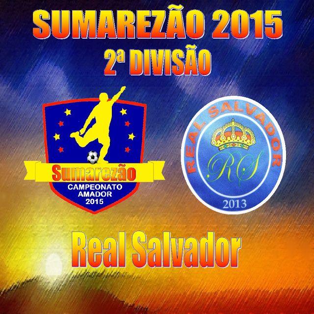 JE&M Sports: REAL SALVADOR F.C. - CAMPEÃO DA 3ª DIVISÃO 2014, A...