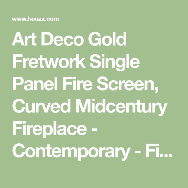 Art Deco Gold Fretwork Single Panel Fire Screen, Curved Midcentury Fireplace - Contemporary - Fireplace Screens - by My Swanky Home
