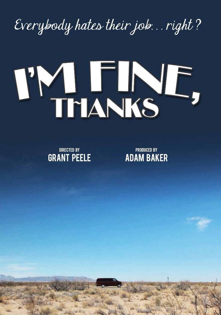 Im Fine, Thanks (2012) PosterEveryday Life, I'M Fine, Im Fine, Greater Passion, People Settle, Movie To Watches Indie, I M Fine, Indie Film, Watches Film