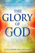The Glory Of God-ISBN# 1603744904 by Guillermo Maldonado - When you experience the glory of God, your life is transformed, and you are empowered in remarkable ways to fulfill His purposes for you, increasing the influence of His kingdom on earth. God designed human beings to live continually in the glory of His presence. For more than twenty years, and in over fifty countries, Apostle Guillermo Maldonado has seen God's supernatural power and glory manifested through his ministry.