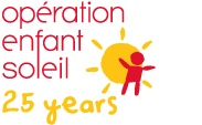 Opération Enfant Soleil is a non-profit organization that was founded in 1988 to raise funds for the development of high-quality paediatrics and to contribute to social health projects for all the children in Quebec.