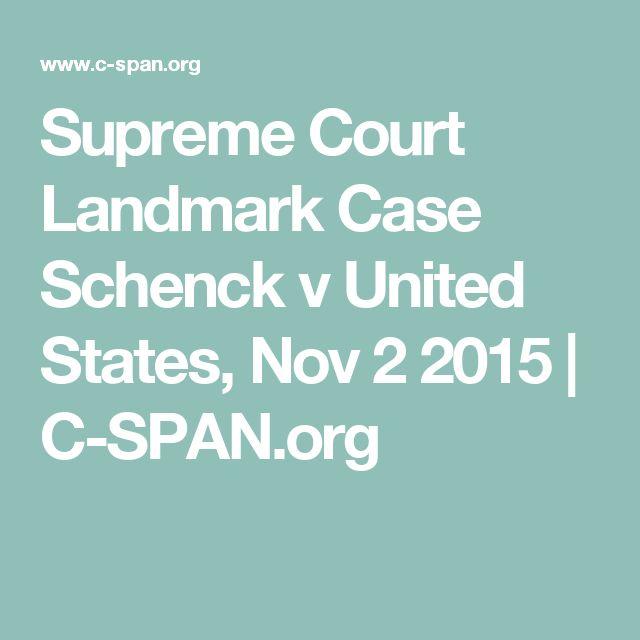 Supreme Court Landmark Case Schenck v United States, Nov 2 2015 | C-SPAN.org