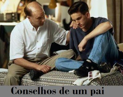 REFLEXÃO: CONSELHOS DE UM PAI