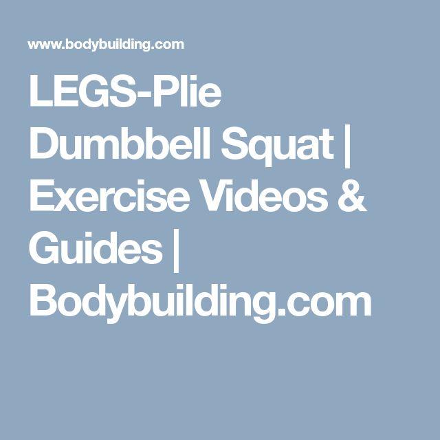 LEGS-Plie Dumbbell Squat | Exercise Videos & Guides | Bodybuilding.com
