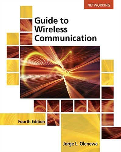 Guide to Wireless Communications 4th Edition Pdf Download e-Book