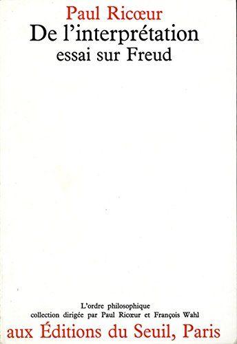 #philosophie : De l'interprétation : Essai sur Freud de Paul Ricoeur. Peut-on écrire sur Freud sans être ni analyste ni analysé ? Non, s'il s'agit d'un essai sur la psychanalyse comme pratique vivante ; oui, s'il s'agit d'un essai sur l'œuvre de Freud comme document écrit. On est devant une interprétation de notre culture qui a changé la compréhension que les hommes ont d'eux-mêmes et de leur vie.
