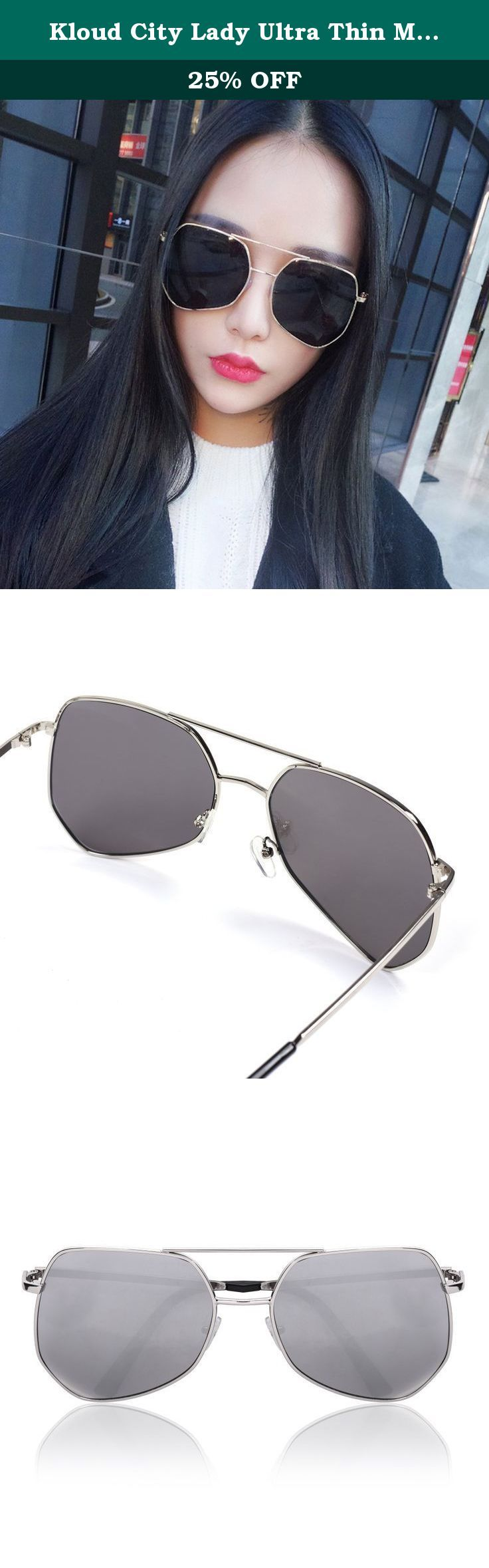 Kloud City Lady Ultra Thin Metal Frame Flat Top Pilot Sunglasses Clothing. Made with metallic alloy frame and acrylic lens that is ultra light weight yet strong and durable Protect your eyes against harmful UV rays, minimizing damage to your eyesight in the long run, Improve contrast and visual clarity Perfect choice for outdoor sports and activities such as driving, fishing, skiing, travelling, hiking, boating, and is suitable as high fashion accessory and daily wear all year round A...