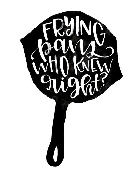 Frying Pans who knew right?! Flynn Rider Tangled Quote Printable by MiniPress