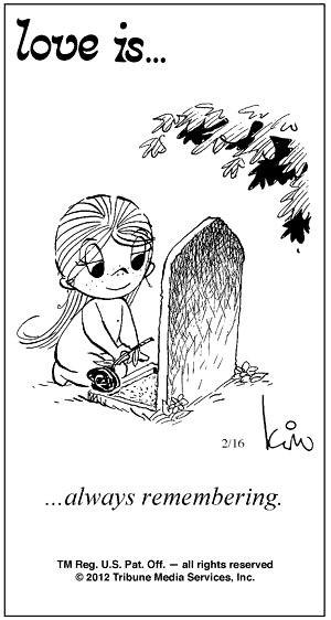 Love is...always remembering lost loved ones