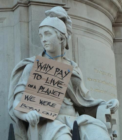 Why pay to live on a planet we were born on | Anonymous ART of Revolution