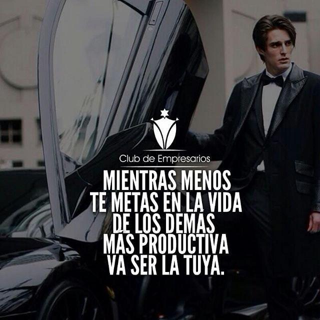 WEBSTA @ clubdeempresarios - Ocúpate de tus asuntos.@ClubDeEmpresarios #ClubDeEmpresarios #exito #millonarios #club #entrepreneur #millones #negocio #business #money #cash #dinero #life #vida #live #vivir #educacion #educacionfinanciera #libertad #libertadfinanciera #sucess #luxury #fancy #entrepreneur #emprendedor #lifegoals #mente #habitos #ganadores #ganador #success