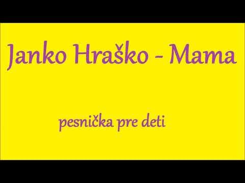 pesnička pre deti Janko Hraško - Mama - YouTube