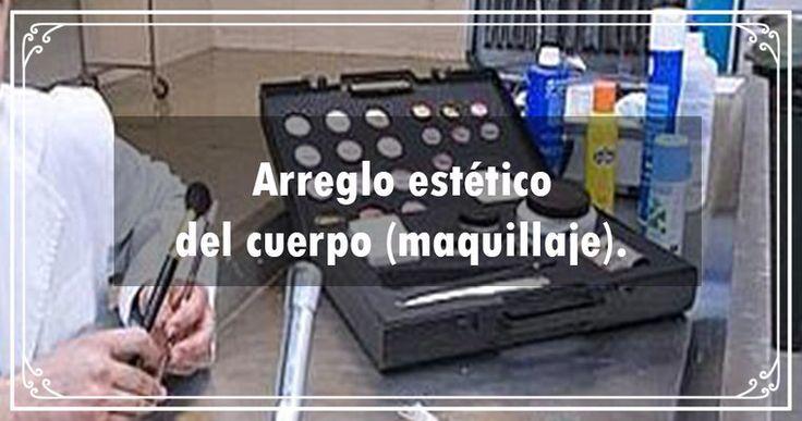 Arreglo estético del cuerpo (maquillaje) texcoco whats: 5575430104   https://www.webselitemx.com/funerales-y-ata%C3%BAdes-texcoco/