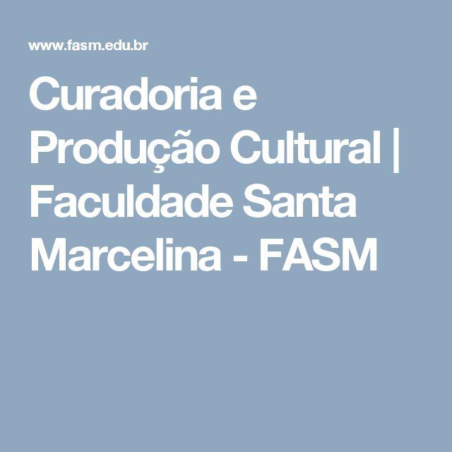 Curadoria e Produção Cultural | Faculdade Santa Marcelina - FASM