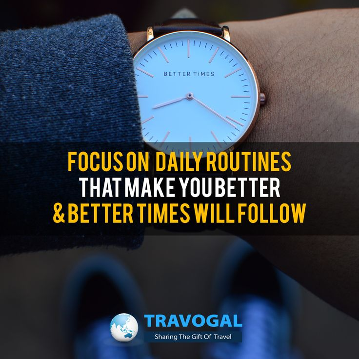 Focus on becoming better and better times will follow