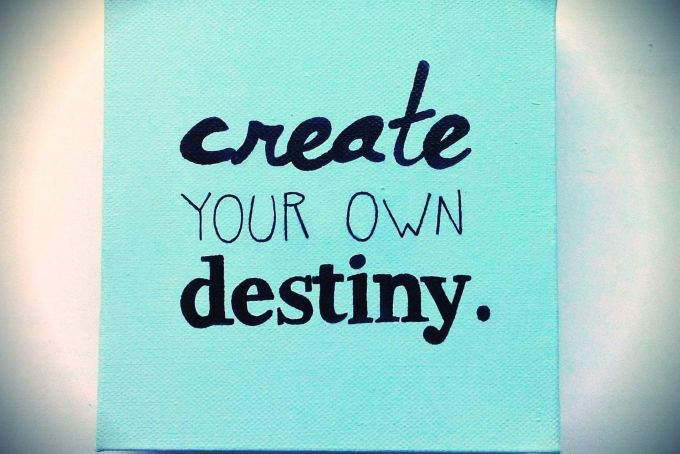 Create your own destiny by Little Miss Linguist on hellopretty.co.za