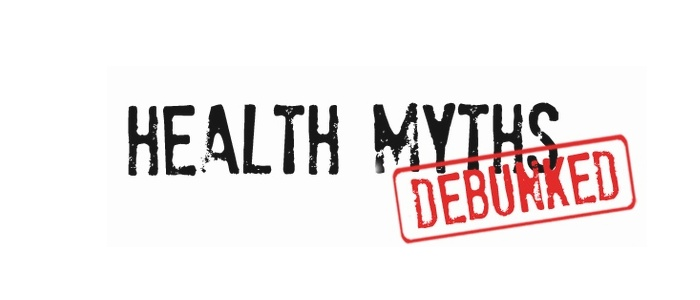 Health myths debunked