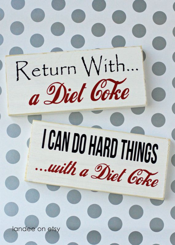 Diet Coke Board 2 Options I Can Do Hard Things and by LandeeOnEtsy