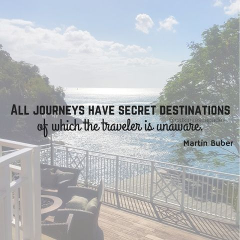 All journeys have secret destinations of which the traveler is unaware -- Martin Buber via @CalkinsEscapades
