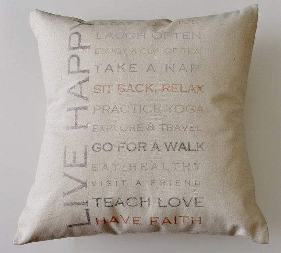 Needing some inspirational quotes & encouragement??? Get our Live Happy Pillow now https://www.etsy.com/listing/180923345/live-happy-words-of-encouragement-cotton