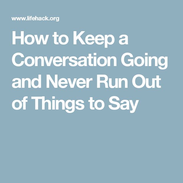 Keep To Conversation What Going Say To Text A all