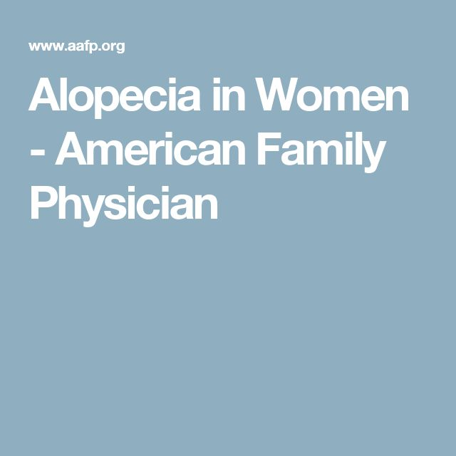 Alopecia in Women - American Family Physician