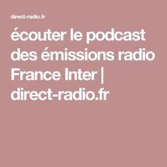 écouter le podcast des émissions radio France Inter | direct-radio.fr