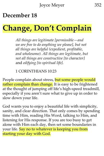 Change, don't complain. Complaining wont change your situation or your life. You go Joyce!