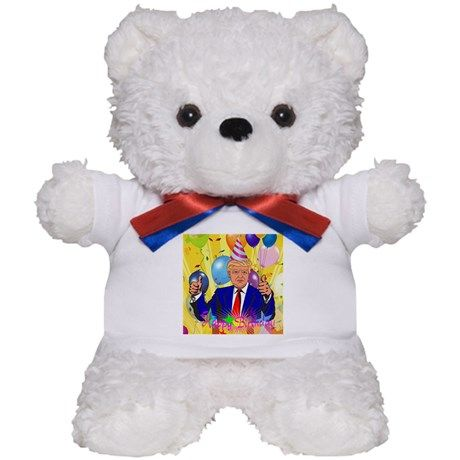 happy birthday donald trump Teddy Bear