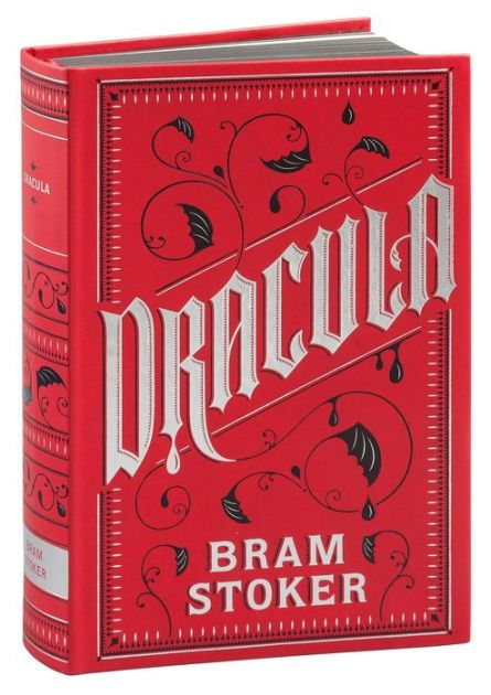Dracula by Bram Stoker | Second Edition | 03/27/2015 | ISBN 9781435159570 #BarnesandNobleCollectibleEditions